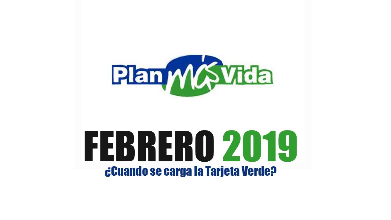 Cuando cobro Plan más vida Febrero 2019