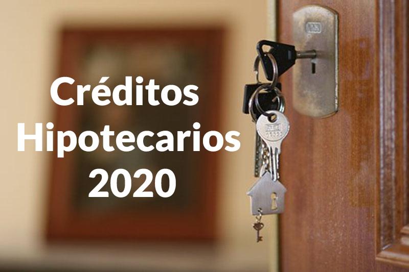 Créditos Hipotecarios 2020