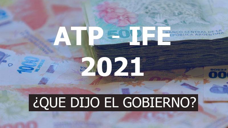ATP E IFE 2021 El Gobierno Confirmo Que Suceder U00e1